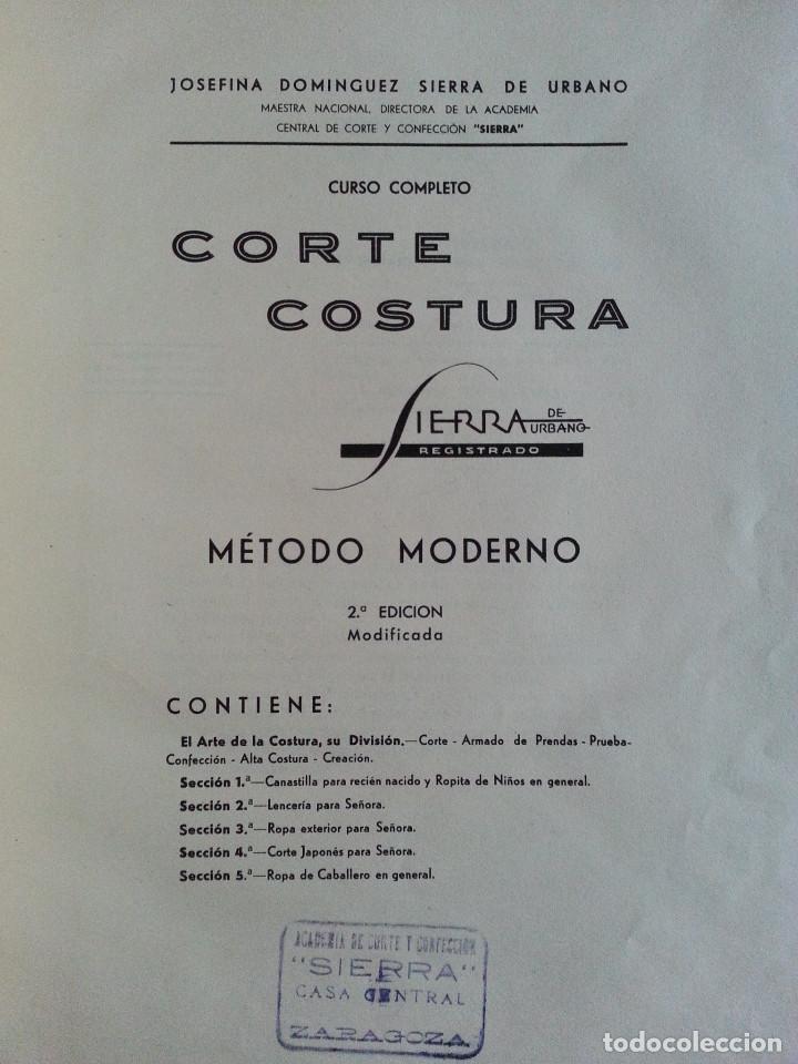 Libros de segunda mano: CORTE Y COSTURA, MÉTODO MODERNO, ACADEMIA DE CONFECCIÓN SIERRA (ZARAGOZA) - SASTRERÍA, MODISTERÍA - Foto 3 - 147396614