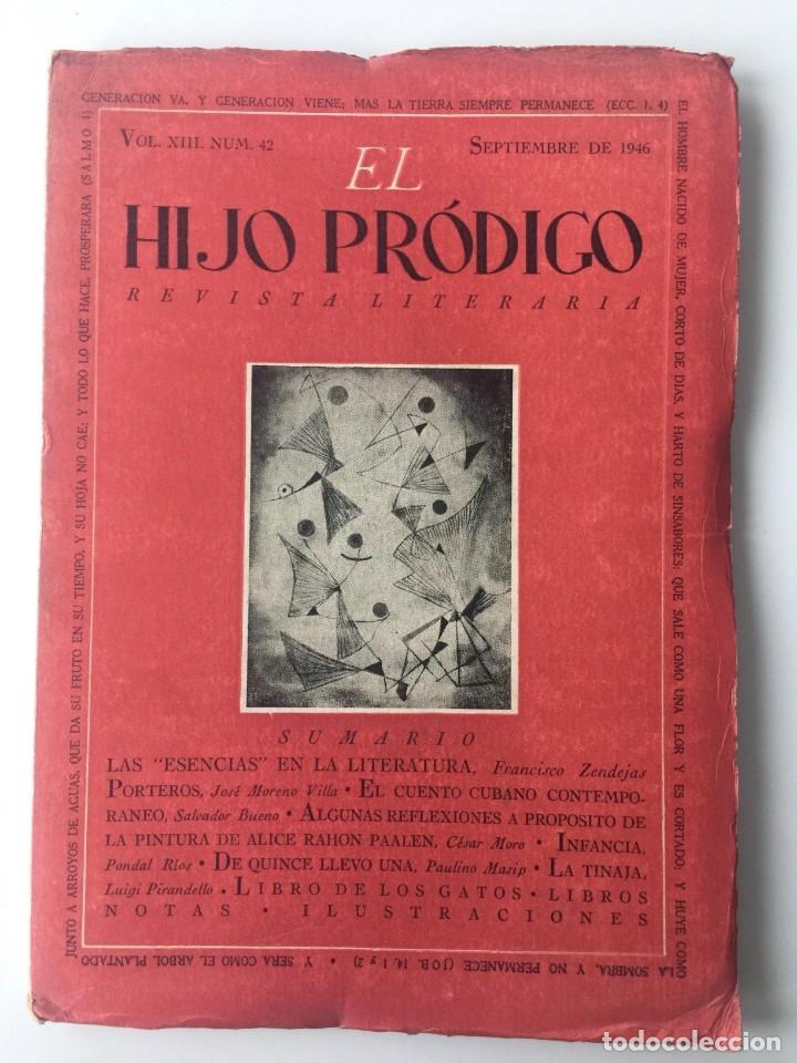 EL HIJO PRÓDIGO REVISTA LITERARIA - MÉXICO VOL . XIII NUM. 42 , AÑO 1946 (Libros de Segunda Mano - Pensamiento - Otros)