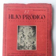 Libros de segunda mano: EL HIJO PRÓDIGO REVISTA LITERARIA - MÉXICO VOL . XIII NUM. 42 , AÑO 1946. Lote 147406466