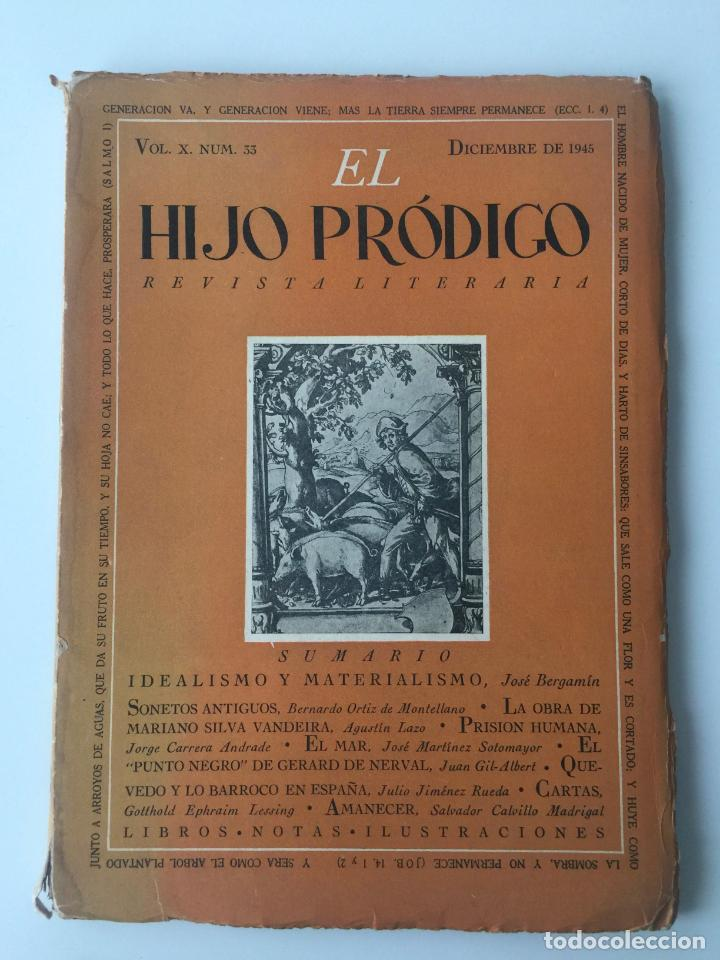 EL HIJO PRÓDIGO REVISTA LITERARIA - MÉXICO - VOL . X NUM. 33 , AÑO 1945 (Libros de Segunda Mano - Pensamiento - Otros)