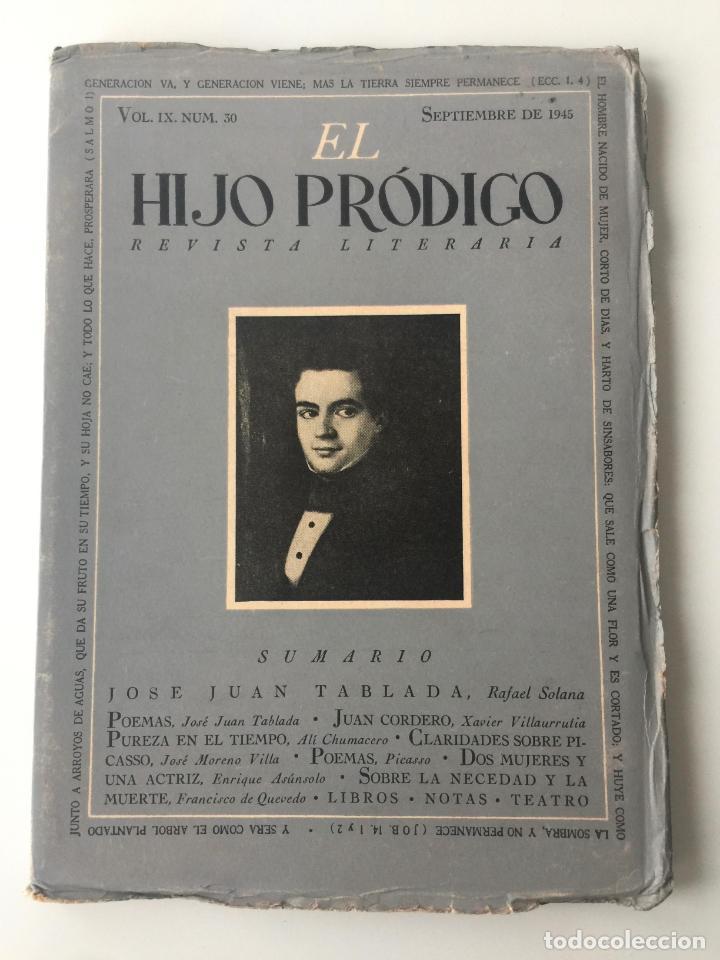 EL HIJO PRÓDIGO REVISTA LITERARIA - MÉXICO - VOL . IX NUM. 30 , AÑO 1945 (Libros de Segunda Mano - Pensamiento - Otros)