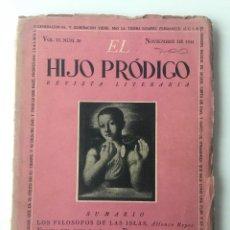 Libros de segunda mano: EL HIJO PRÓDIGO REVISTA LITERARIA - MÉXICO - VOL . VI NUM. 20 , AÑO 1944. Lote 147407038