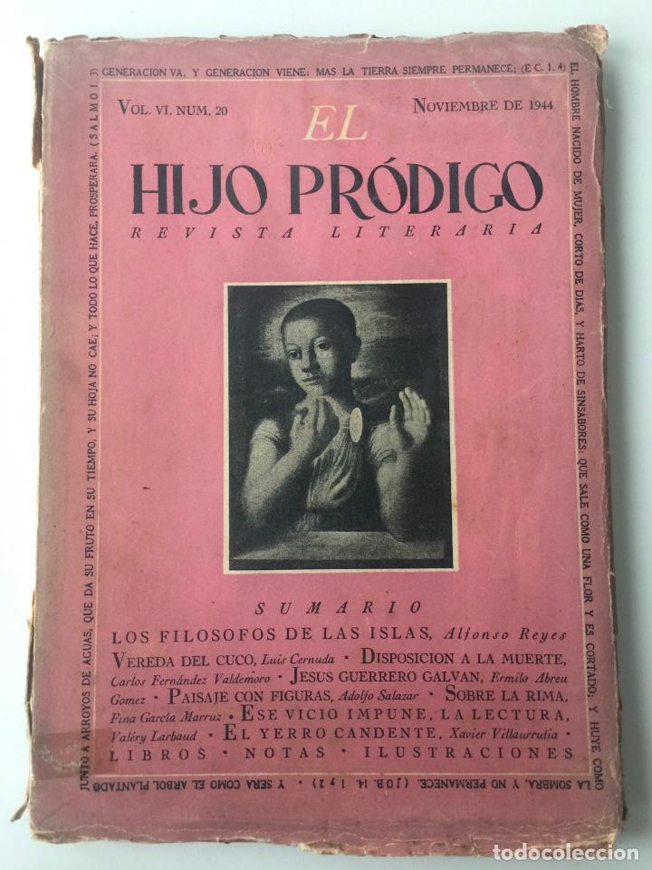 EL HIJO PRÓDIGO REVISTA LITERARIA - MÉXICO - VOL . VI NUM. 20 , AÑO 1944 (Libros de Segunda Mano - Pensamiento - Otros)