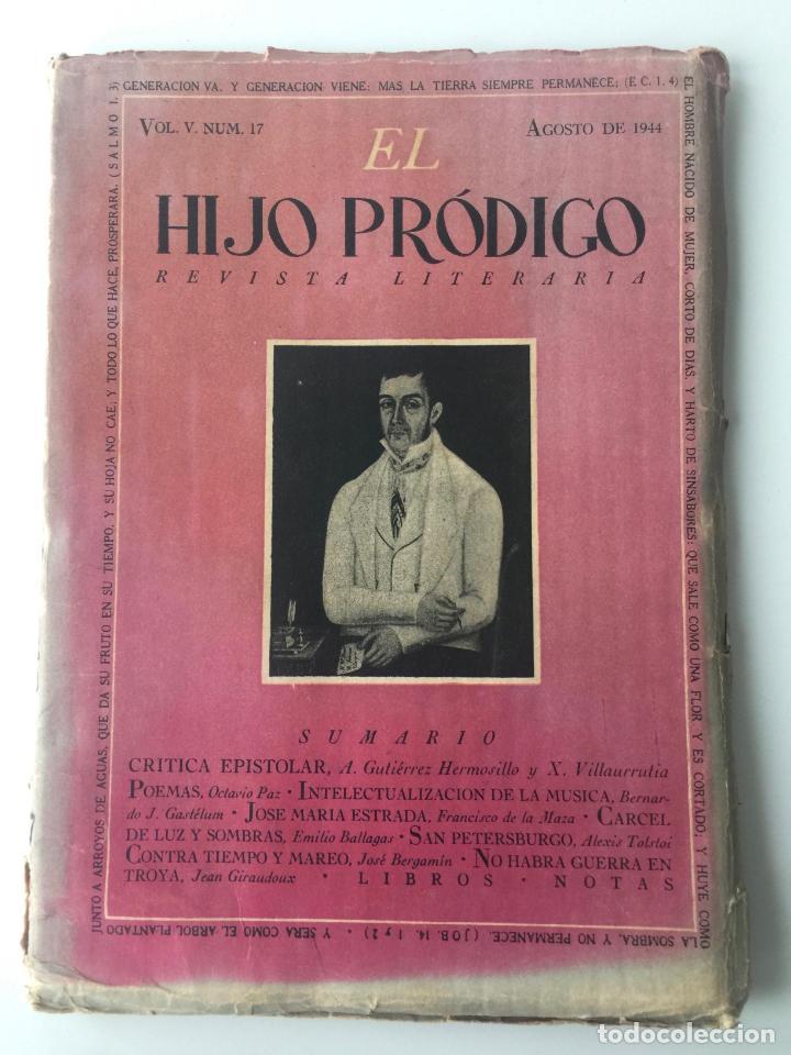 EL HIJO PRÓDIGO REVISTA LITERARIA - MÉXICO - VOL . V NUM. 17 , AÑO 1944 (Libros de Segunda Mano - Pensamiento - Otros)