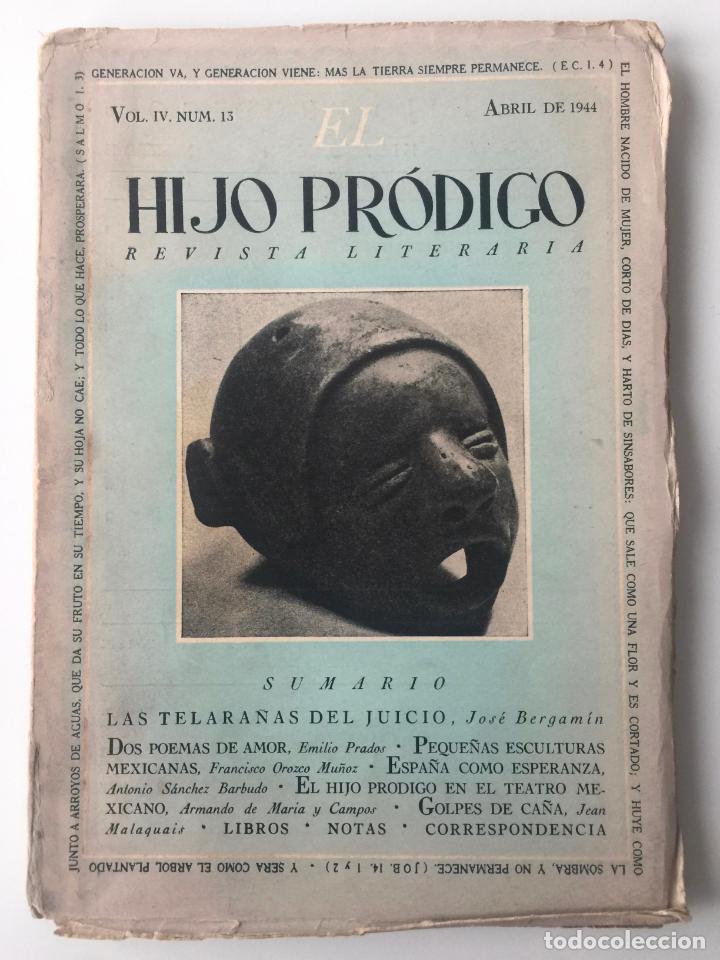 EL HIJO PRÓDIGO REVISTA LITERARIA - MÉXICO - VOL . IV NUM. 13 , AÑO 1944 (Libros de Segunda Mano - Pensamiento - Otros)