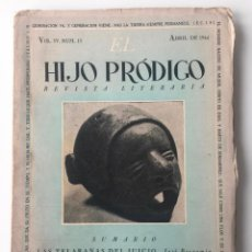 Libros de segunda mano: EL HIJO PRÓDIGO REVISTA LITERARIA - MÉXICO - VOL . IV NUM. 13 , AÑO 1944. Lote 147407450