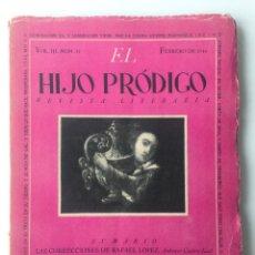 Libros de segunda mano: EL HIJO PRÓDIGO REVISTA LITERARIA - MÉXICO - VOL . III NUM. 11 , AÑO 1944. Lote 147407650