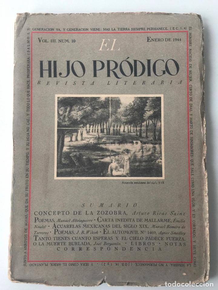 EL HIJO PRÓDIGO REVISTA LITERARIA - MÉXICO - VOL . III NUM. 10 , AÑO 1944 (Libros de Segunda Mano - Pensamiento - Otros)