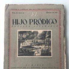 Libros de segunda mano: EL HIJO PRÓDIGO REVISTA LITERARIA - MÉXICO - VOL . III NUM. 10 , AÑO 1944. Lote 147407714