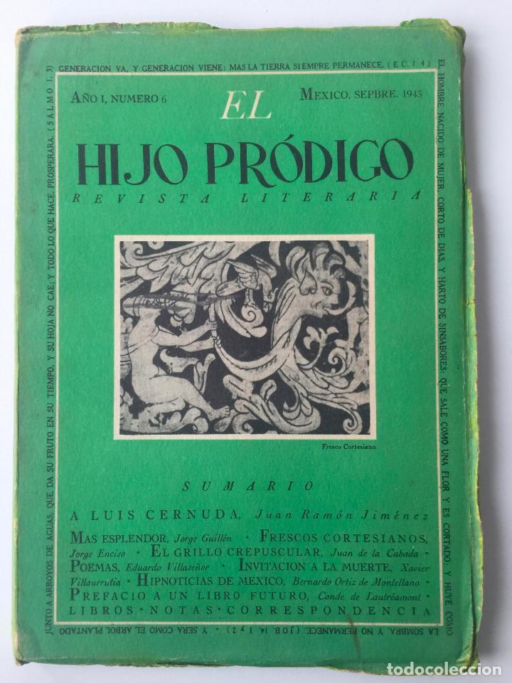 EL HIJO PRÓDIGO REVISTA LITERARIA - MÉXICO - VOL . I NUM. 6 , AÑO 1943 (Libros de Segunda Mano - Pensamiento - Otros)