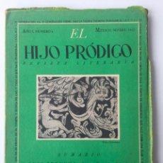 Libros de segunda mano: EL HIJO PRÓDIGO REVISTA LITERARIA - MÉXICO - VOL . I NUM. 6 , AÑO 1943. Lote 147408042
