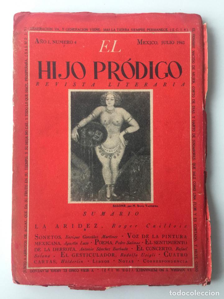 EL HIJO PRÓDIGO REVISTA LITERARIA - MÉXICO - AÑO I NUM. 4 , AÑO 1943 (Libros de Segunda Mano - Pensamiento - Otros)