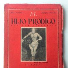 Libros de segunda mano: EL HIJO PRÓDIGO REVISTA LITERARIA - MÉXICO - AÑO I NUM. 4 , AÑO 1943. Lote 147408102