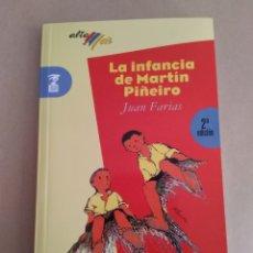 Libros de segunda mano: LA INFANCIA DE MARTIN PIÑEIRO. Lote 147410965