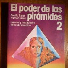 Libros de segunda mano: LIBRO - EL PODER DE LAS PIRÁMIDES 2 - EMILIO SALAS, ROMÁN CANO - MARTINEZ ROCA 1978 -. Lote 147413094