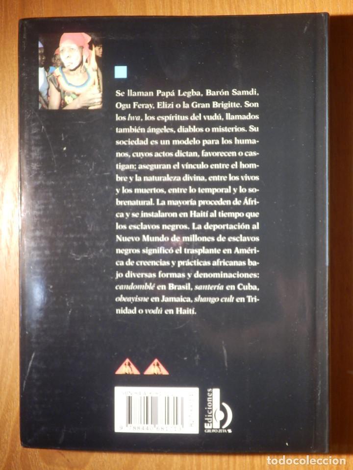 Libros de segunda mano: LIBRO - Los misterios del Vudú - Laennec Hurbon - Biblioteca de Bolsillo Claves 1998 - Foto 9 - 147413610