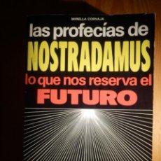 Libros de segunda mano: LIBRO - LAS PROFECIAS DE NOSTRADAMUS - LO QUE NOS RESERVA EL FUTURO - EDITORIAL DE VECCHI - 1982. Lote 147413702