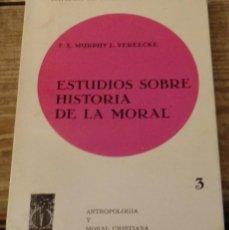 Libros de segunda mano: ESTUDIOS SOBRE LA HISTORIA DE LA MORAL, F.X.MURPHY L.VEREECKE,1969, 161 PAGINAS. Lote 147424430