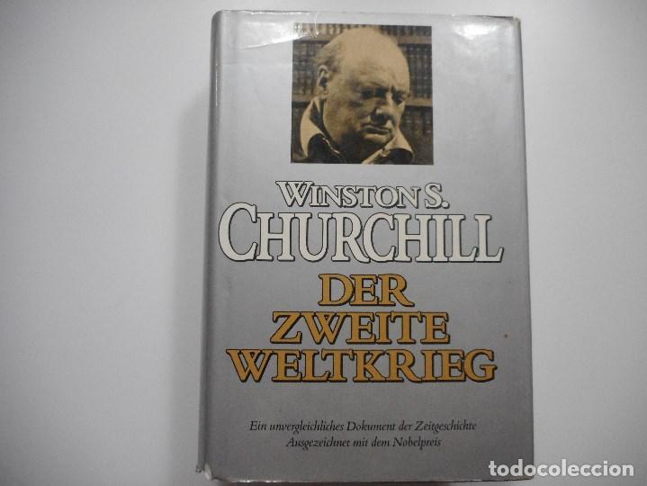 WINSTON S. CHURCHILL DER ZWEITE WELTKRIEG Y91994 (Libros de Segunda Mano - Historia - Otros)