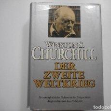 Libros de segunda mano: WINSTON S. CHURCHILL DER ZWEITE WELTKRIEG Y91994. Lote 147442338