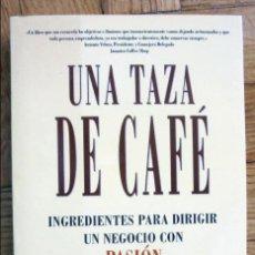 Libros de segunda mano: UNA TAZA DE CAFE - LESLIE A.YERKES Y CHARLES DECKER. Lote 147487702