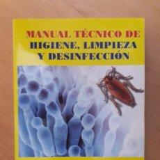 Libros de segunda mano: MANUAL TÉCNICO DE HIGIENE , LIMPIEZA Y DESINFECCIÓN. . Lote 147490522