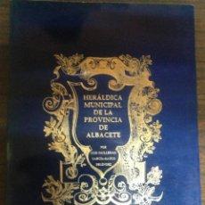 Libros de segunda mano: LIBRO CATALOGO HERALDICA MUNICIPAL DE LA PROVINCIA DE ALBACETE. Lote 147495646
