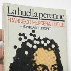 Libros de segunda mano: LA HUELLA PERENNE - FRANCISCO HERRERA LUQUE. Lote 147496718