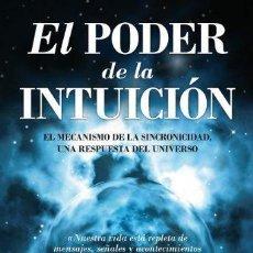Libros de segunda mano: EL PODER DE LA INTUICIÓN. DAVID TOPÍ. Lote 147496746