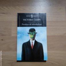 Libros de segunda mano: PARADOJAS DEL INDIVIDUALISMO. VICTORIA CAMPS.. Lote 147499221