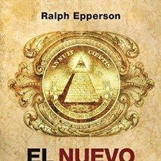 Libros de segunda mano: EL NUEVO ORDEN MUNDIAL. RALPH EPPERSON. Lote 147501682