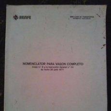 Libros de segunda mano: RENFE JUNIO 1977 NOMENCLATOR PARA VAGON COMPLETO. Lote 147505674