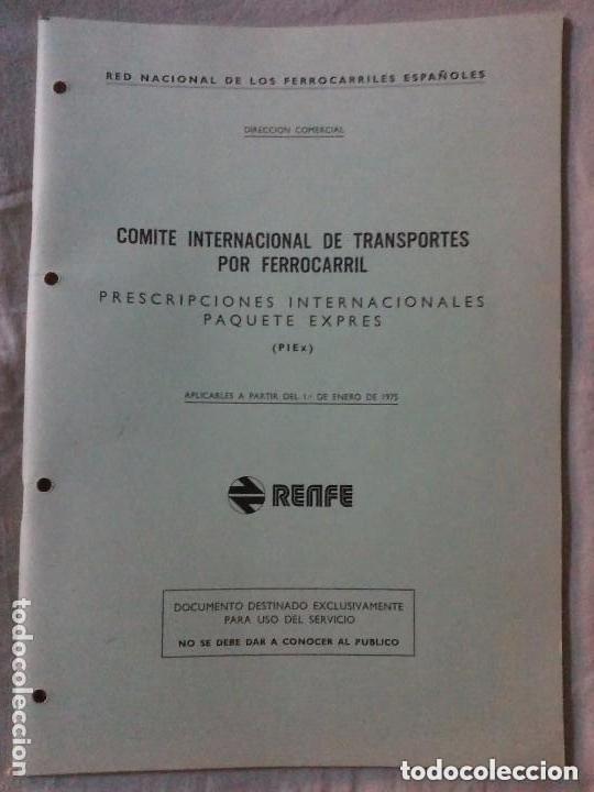 Libros de segunda mano: RENFE PRESCRIPCIONES INTERNACIONALES PAQUETE EXPRES AÑO 1975 - Foto 2 - 147507898