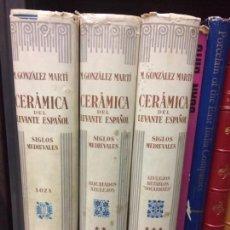 Libros de segunda mano: CERÁMICA DEL LEVANTE ESPAÑOL POR GONZÁLEZ MARTÍ EDITORIAL LABOR 3 VOLÚMENES. Lote 147514322