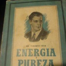 Libros de segunda mano: ENERGÍA Y PUREZA. DR. TIHAMÉR TÓTH. SOCIEDADES DE EDUCACIÓN ATENAS. COLECCIÓN PARA JÓVENES. AÑO 1959. Lote 147521328