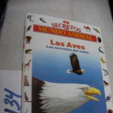 Libros de segunda mano: SECRETOS EL MUNDO ANIMAL - LAS AVES. Lote 147535022