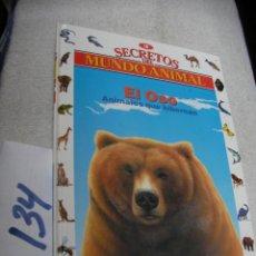 Libros de segunda mano: SECRETOS EL MUNDO ANIMAL - EL OSO. Lote 147535114