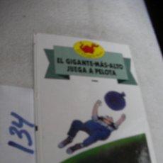 Libros de segunda mano: EL GIGANTE MAS ALTO JUEGA A LA PELOTA. Lote 147537498