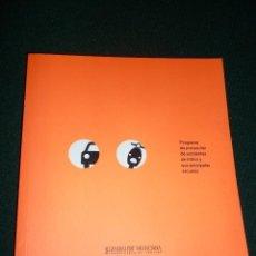 Libros de segunda mano: PROGRAMA DE PREVENCIÓN DE ACCIDENTES DE TRÁFICO Y SUS PRINCIPALES SECUELAS - GENERALITAT VALENCIANA. Lote 147561894