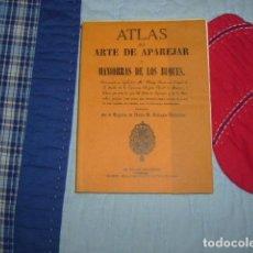 Libros de segunda mano: ATLAS DEL ARTE DE APAREJAR Y MANIOBRAS DE LOS BUQUES , CAPITAN DE NAVIO BALTASAR BALLARINO. Lote 147575530