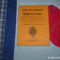 Libros de segunda mano: ARTE DE APAREJAR Y MANIOBRAS DE LOS BUQUES , CAPITAN DE NAVIO BALTASAR BALLARINO. Lote 147576102