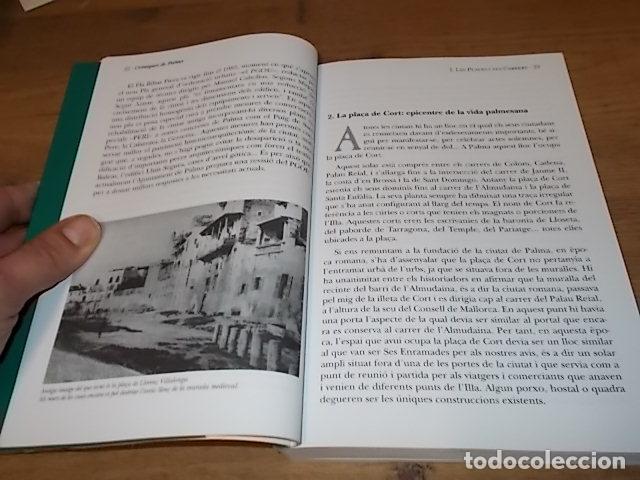 Libros de segunda mano: CRÒNIQUES DE PALMA . BARTOMEU BESTARD. AJUNTAMENT DE PALMA . 1ª EDICIÓ 2011. TOT UNA JOIA! - Foto 12 - 147578650