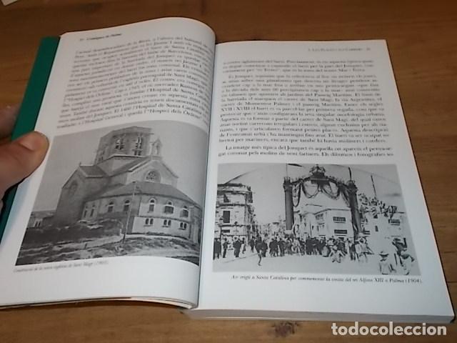 Libros de segunda mano: CRÒNIQUES DE PALMA . BARTOMEU BESTARD. AJUNTAMENT DE PALMA . 1ª EDICIÓ 2011. TOT UNA JOIA! - Foto 13 - 147578650