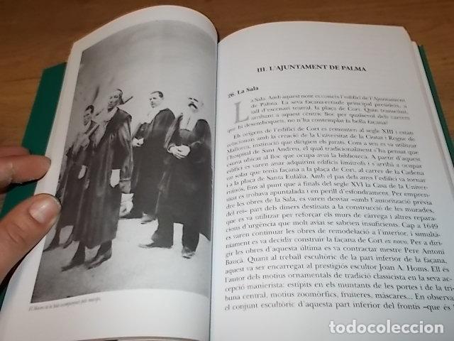 Libros de segunda mano: CRÒNIQUES DE PALMA . BARTOMEU BESTARD. AJUNTAMENT DE PALMA . 1ª EDICIÓ 2011. TOT UNA JOIA! - Foto 16 - 147578650