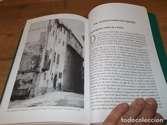Libros de segunda mano: CRÒNIQUES DE PALMA . BARTOMEU BESTARD. AJUNTAMENT DE PALMA . 1ª EDICIÓ 2011. TOT UNA JOIA! - Foto 19 - 147578650