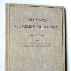 Libros de segunda mano: MOTORES DE COMBUSTION INTERNA VII - FORMACIÓN DE LA MEZCLA... DIESEL (HANS LIST) ED. LABOR, 1944. Lote 147580414