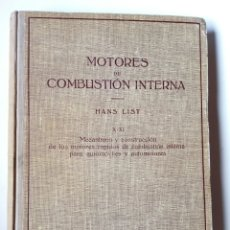 Libros de segunda mano: MOTORES DE COMBUSTION INTERNA X-XI - MECANISMO Y CONSTRUCCIÓN... (HANS LIST) ED. LABOR, 1945. Lote 147581670