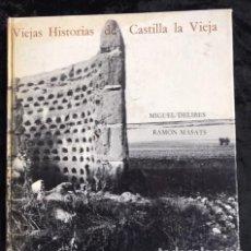 Libros de segunda mano: VIEJAS HISTORIAS DE CASTILLA LA VIEJA - MIGUEL DELIBES - MASATS - PRIMERA EDICION - FOTOLIBRO. Lote 147584458