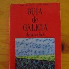Libros de segunda mano: GUIA DE GALICIA DE LA A A LA Z - XOSE LUIS LAREDO - EFREN VAZQUEZ - EDICIONS DO CUMIO . Lote 147587982