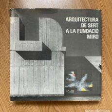 Libros de segunda mano: ARQUITECTURA DE SERT EN LA FUNDACIÓ MIRÓ TEXTO EN CATALÁN. Lote 147591818
